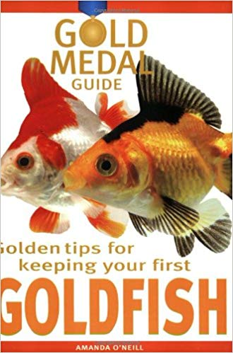 Gold Medal Guide Keeping Your First Goldfish